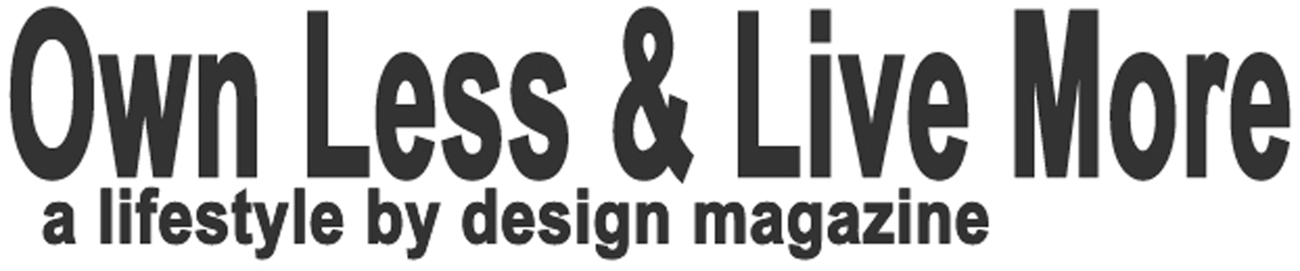 Own Less & Live More - a lifestyle by design